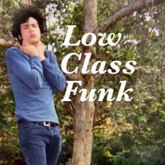 Low Class Funk