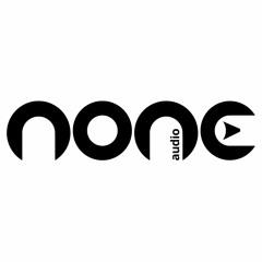 None Audio