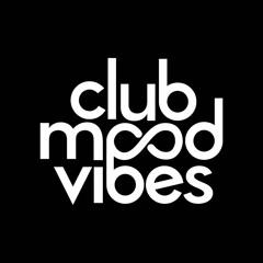 Club Mood Vibes