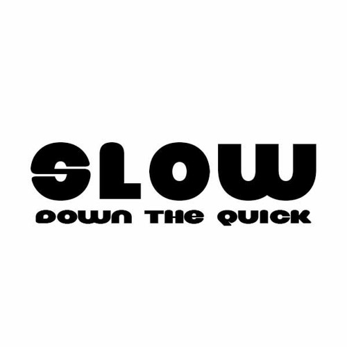 slow down the quick's avatar