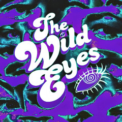 The Wild Eyes