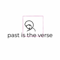 past is the verse