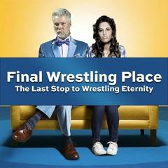 Final Wrestling Place