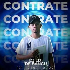 DJ LD DE BANGU OFICIAL