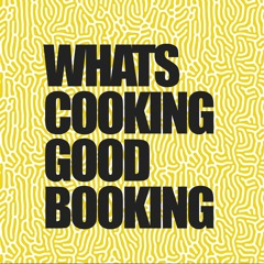 WHATS COOKING GOOD BOOKING