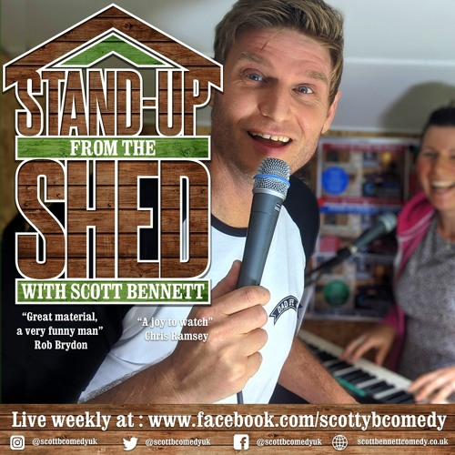 Stand up from the shed - With Scott Bennett's avatar