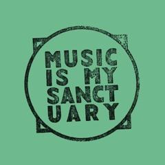 Music Is My Sanctuary