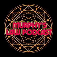 Murphy's Law Podcast