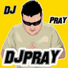 DJpray