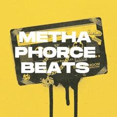 MethaPhorce Beats