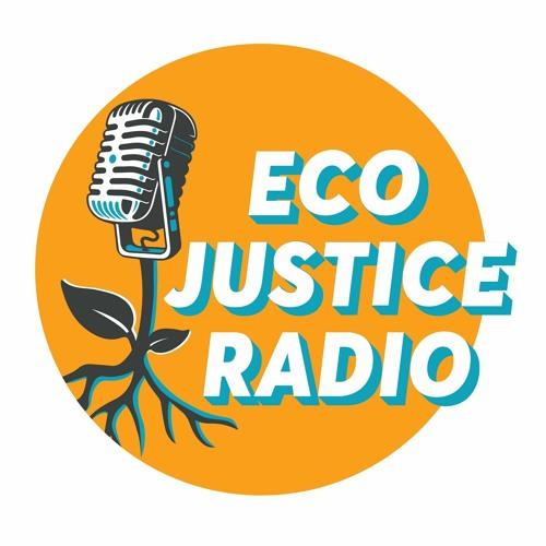 EcoJustice Radio's avatar