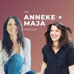 The Anneke & Maja Podcast