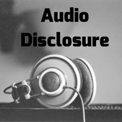 Audio Disclosure