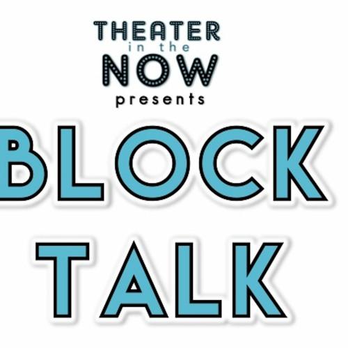 Block Talk- Episode 107 (Aria Derci)