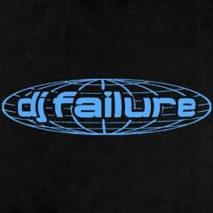 DJ FAILURE