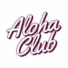 ALOHA CLUB