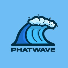 phatwave