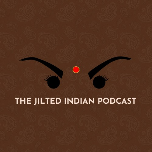 The Jilted Indian Podcast's avatar