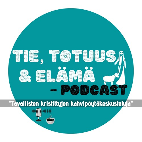 Tie Totuus ja Elämä -Podcast's avatar