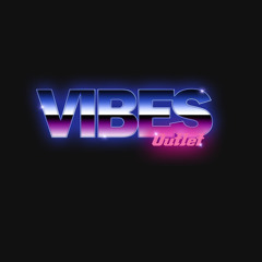 Vibes Outlet