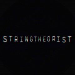 Stringtheorist