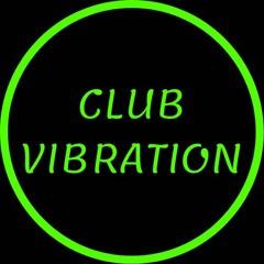 Club Vibration