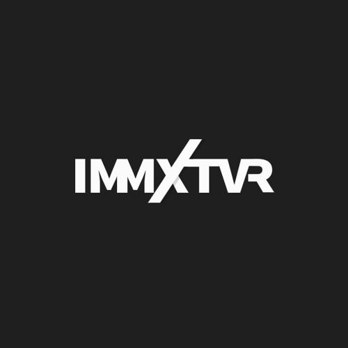 IMMXTVR's avatar