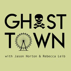 Ghost Town Podcast