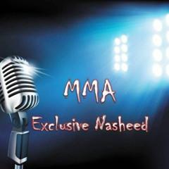 MMA Exclusive Nasheed