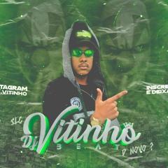 DJ VITINHO BEAT - MEGA SET DE FEVEREIRO (2021)