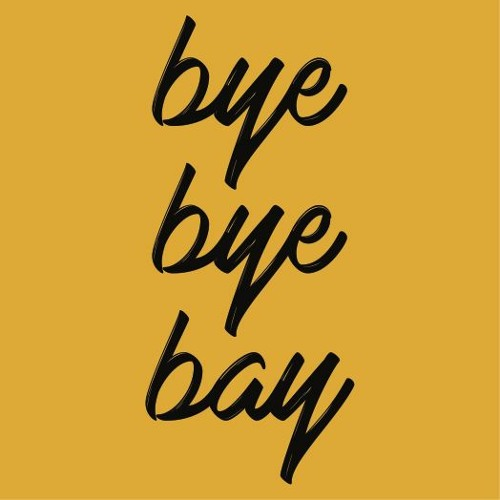 Bye Bye Bay's avatar