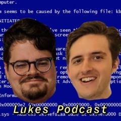 Lukes Podcast