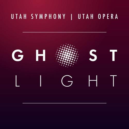 Ghost Light Podcast (Utah Symphony | Utah Opera)'s avatar