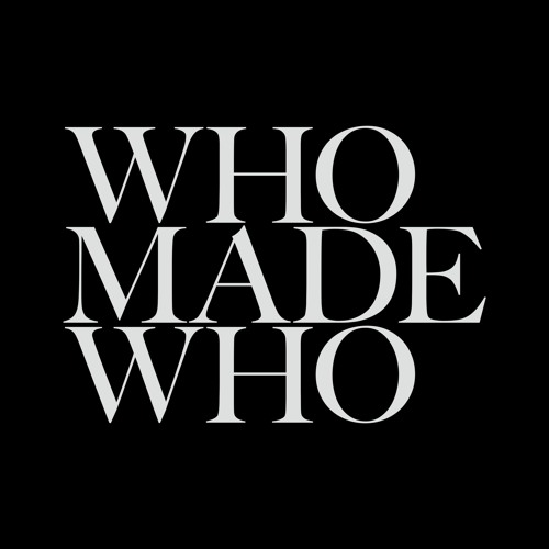 WhoMadeWho's avatar