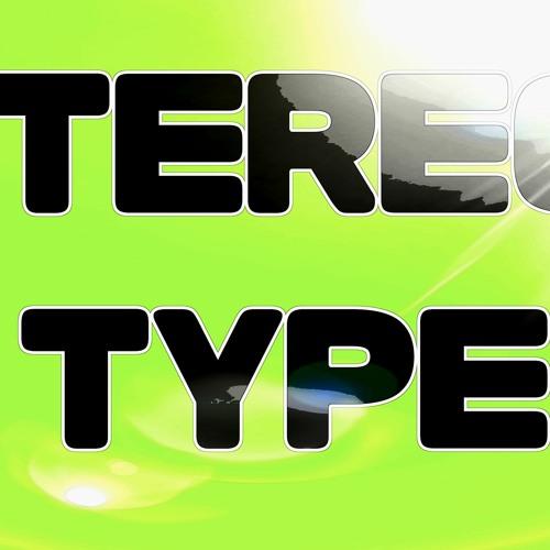 Stereo Type's avatar