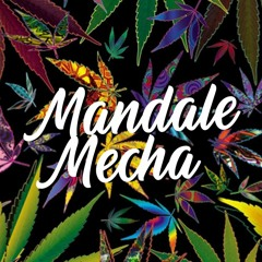 MANDALE MECHA PLAYLIST ⚡