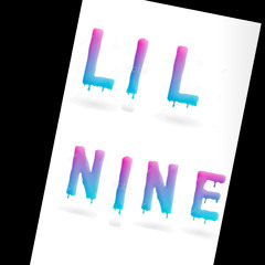 LIL Nine