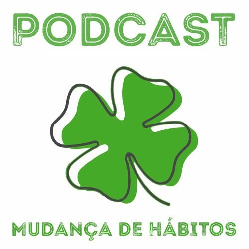 Podcast Mudança de Hábitos's avatar