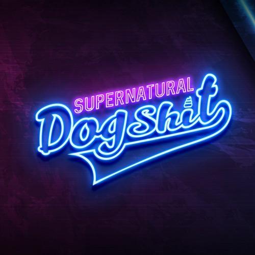 Supernatural Dogshit's avatar