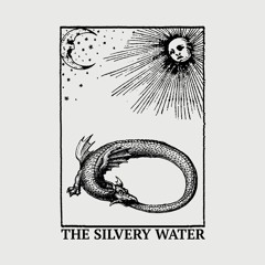 The Silvery Water