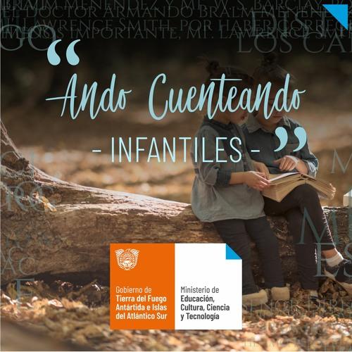 ANDO CUENTEANDO - INFANTIL - Audioteca fueguina's avatar