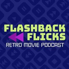 FlashbackFlicksPodcast
