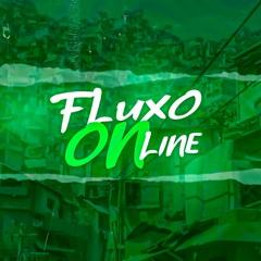 FLUXO ONLINE 💥