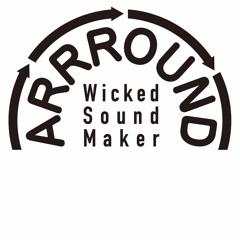 ARRROUND Wicked Sound Maker