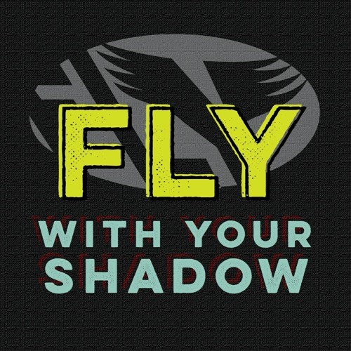 Fly with your Shadow's avatar