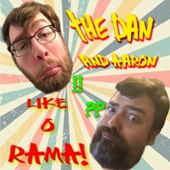 Dan and Aaron Like-O-Rama