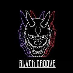 Blvckgroove 👹