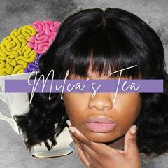 Milca's Tea - Ep.2 - Faith Painted White
