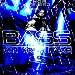 BASS ON YOUR FACE RADIO