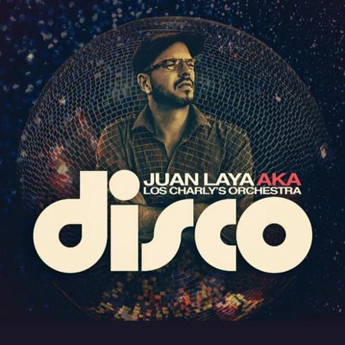 Juan Laya AKA Los Charly's Orchestra's avatar